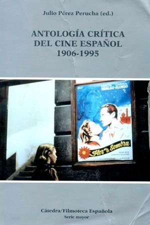 Antología crítica del cine español
