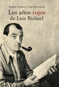 blog Los años rojos de Luis Buñuel